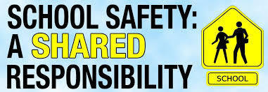 School Safety - Shared Responsibility